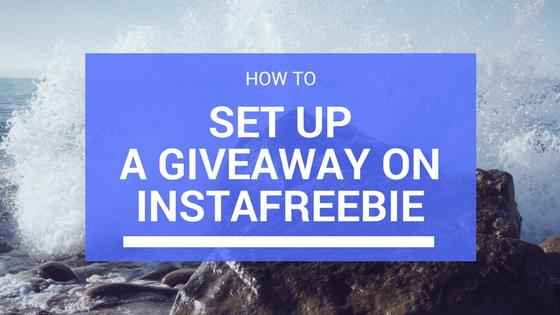 Instafreebie giveaway how to