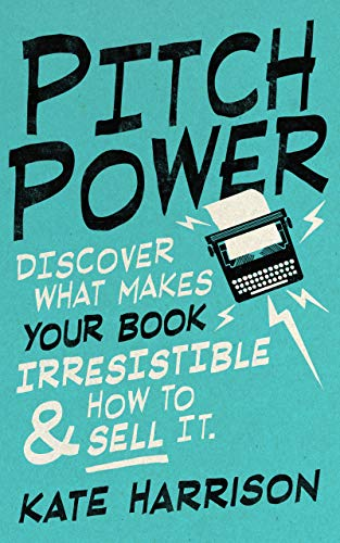 Pitch Power - discover what makes your book irresistable